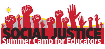 Social Justice Summer Camp for Educators