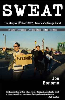 "Book cover of ""SWEAT: The Story of the Fleshtones, America's Garage Band"""