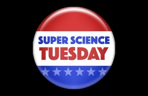 Super Science Tuesday