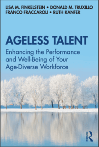 Book cover for Ageless Talent: Enhancing the Performance and Well-Being of Your Age-Diverse Worksforce
